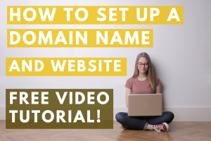 How to set up a domain name and website – FREE VIDEO TUTORIAL