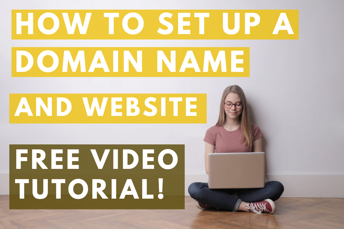 You are currently viewing How to set up a domain name and website – FREE VIDEO TUTORIAL
